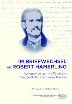 Im Briefwechsel mit Robert Hamerling von Reimann,  Gabriele