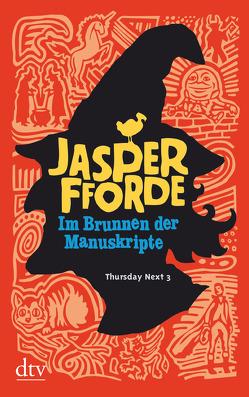 Im Brunnen der Manuskripte von Fforde,  Jasper, Stern,  Joachim