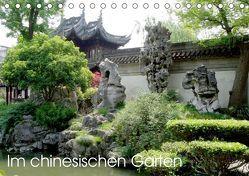 Im chinesischen Garten (Tischkalender 2019 DIN A5 quer)