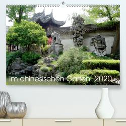 Im chinesischen Garten (Premium, hochwertiger DIN A2 Wandkalender 2020, Kunstdruck in Hochglanz) von Schmidt,  Sergej