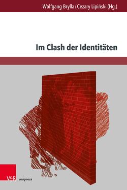 Im Clash der Identitäten von Brylla,  Wolfgang, Lipinski,  Cezary