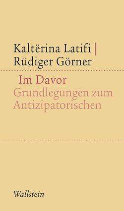 Im Davor von Görner,  Rüdiger, Latifi,  Kalterina