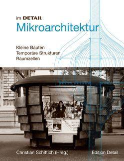 im DETAIL: Mikroarchitektur von Schittich,  Christian