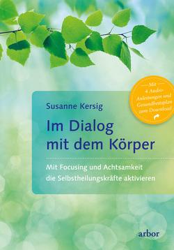 Im Dialog mit dem Körper von Kersig,  Susanne