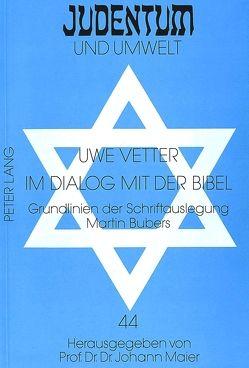 Im Dialog mit der Bibel von Vetter,  Uwe