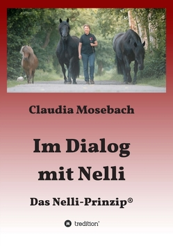 Im Dialog mit Nelli von Mosebach,  Claudia