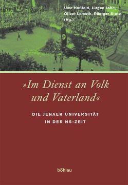 """""""Im Dienst an Volk und Vaterland"""" von Hossfeld,  Uwe, John,  Jürgen, Lemuth,  Oliver, Stutz,  Rüdiger"""