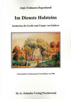 Im Dienste Holsteins von Erdmann-Degenhardt,  Antje