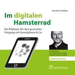 Im digitalen Hamsterrad von Lembke,  Gerald