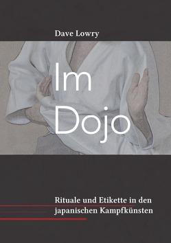 Im Dojo von Lowry,  Dave, Schröder,  Stefan