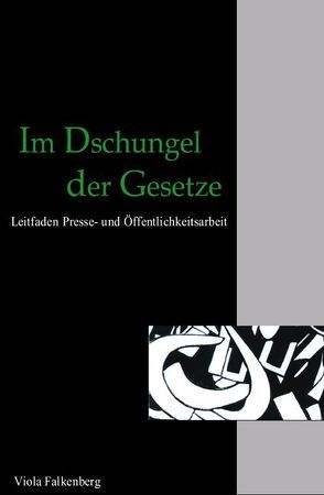 Im Dschungel der Gesetze von Ellerbeck,  Thomas, Falkenberg,  Viola
