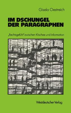 Im Dschungel der Paragraphen von Oestreich,  Gisela