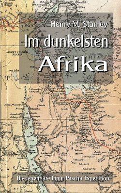 Im dunkelsten Afrika von Sedlacek,  Klaus-Dieter, Stanley,  Henry M