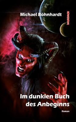 Im dunklen Buch des Anbeginns von Böhnhardt,  Michael
