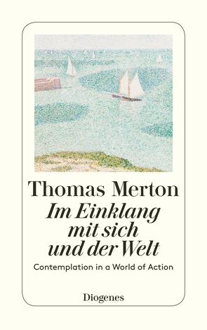 Im Einklang mit sich und der Welt von Merton,  Thomas, Tepe,  Georg