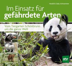 Im Einsatz für gefährdete Arten von Schwammer,  Gaby, Schwammer,  Harald