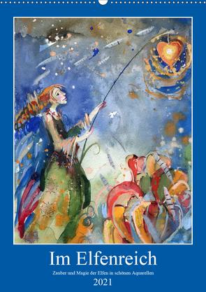 Im Elfenreich- Zauber und Magie der Elfen in schönen Aquarellen (Wandkalender 2021 DIN A2 hoch) von Tiukkel,  Sveta