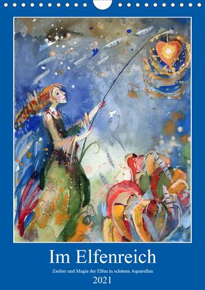 Im Elfenreich- Zauber und Magie der Elfen in schönen Aquarellen (Wandkalender 2021 DIN A4 hoch) von Tiukkel,  Sveta