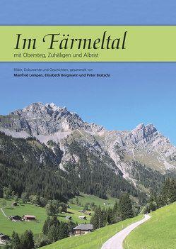 Im Färmeltal von Bergmann-Seematter,  Elisabeth, Bratschi-Lengacher,  Peter, Lempen-Aegerter,  Manfred