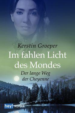 Im fahlen Licht des Mondes von Groeper,  Kerstin