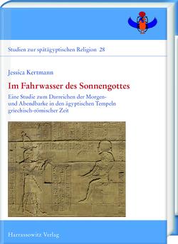 Im Fahrwasser des Sonnengottes von Kertmann,  Jessica