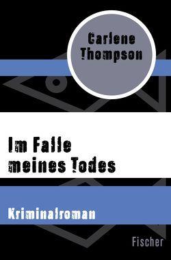Im Falle meines Todes von Steeb-Müller,  Anne, Thompson,  Carlene