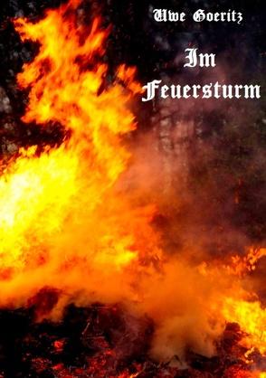 Im Feuersturm von Goeritz,  Uwe