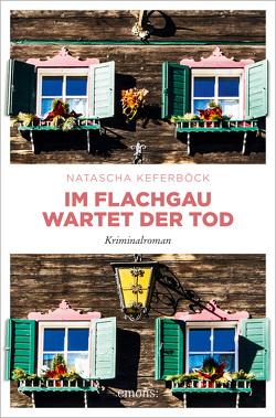 Im Flachgau wartet der Tod von Keferböck,  Natascha