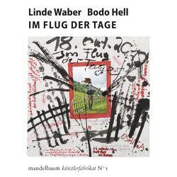 Im Flug der Tage von Hell,  Bodo, Waber,  Linde