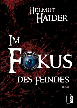 Im Fokus des Feindes von Haider,  Helmut