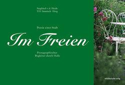 Im Freien. Poesie einer Stadt von Immisch,  T. O., von der Heide,  Siegfried
