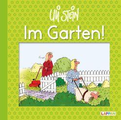 Im Garten! von Stein,  Uli