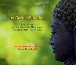 Im Garten Buddhas von Nyanabodhi,  Bhante, Weede,  Volkmar