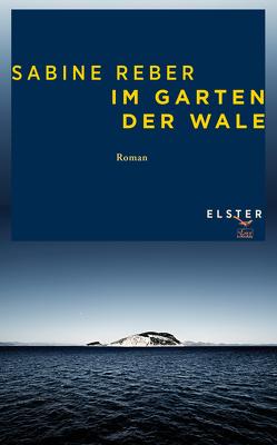 Im Garten der Wale von Reber,  Sabine