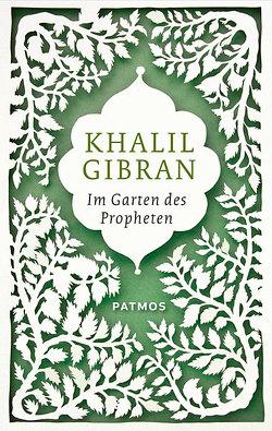Im Garten des Propheten von Gibran,  Khalil