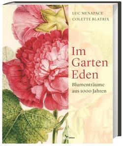 Im Garten Eden von Blatrix,  Colette, Menapace,  Luc