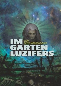 Im Garten Luzifers von Windsheimer,  Peter