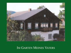 Im Garten meines Vaters von Laback,  Elisabeth