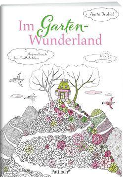 Im Garten-Wunderland: Ausmalbuch von Grabos,  Anita
