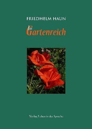 Im Gartenreich von Haun,  Friedhelm