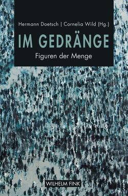 Im Gedränge von Doetsch,  Hermann, Wild,  Cornelia