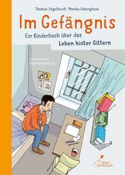 Im Gefängnis von Engelhardt,  Thomas, Hesselbarth,  Susann, Osberghaus,  Monika