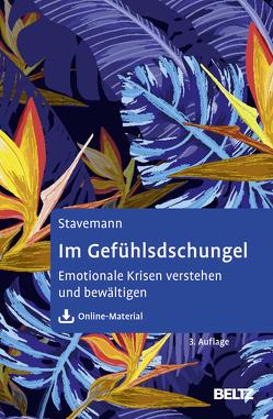 Im Gefühlsdschungel von Stavemann,  Harlich H.