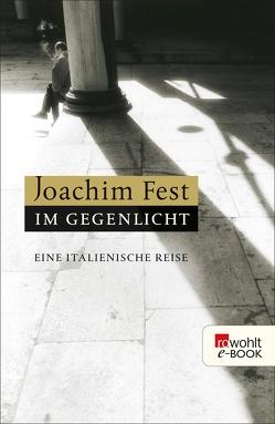 Im Gegenlicht von Büscher,  Wolfgang, Fest,  Joachim