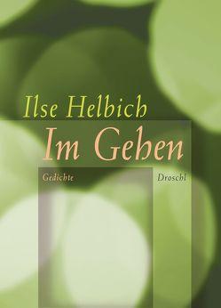 Im Gehen von Helbich,  Ilse
