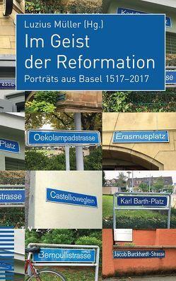 Im Geist der Reformation von Müller,  Luzius