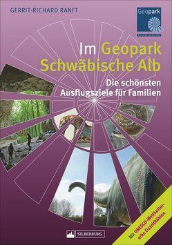 Im Geopark Schwäbische Alb von Ranft,  Gerrit-Richard