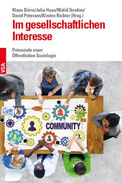 Im gesellschaftlichen Interesse von Doerre,  Klaus, Haas,  Julia, Ibrahim,  Walid, Petersen,  David, Richter,  Kirsten