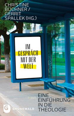 Im Gespräch mit der Welt von Büchner,  Christine, Spallek,  Gerrit