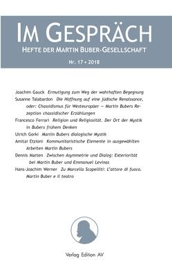 IM GESPRÄCH Nr 17/2018 von MARTIN BUBER-GESELLSCHAFT,  MARTIN BUBER-GESELLSCHAFT